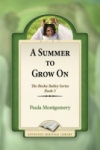 A Summer to Grow On